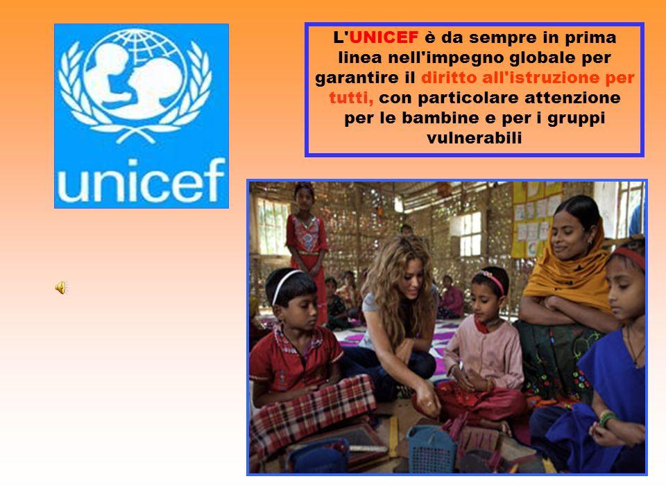 L UNICEF è da sempre in prima linea nell impegno globale per garantire il diritto all istruzione per tutti, con particolare attenzione per le bambine e per i gruppi vulnerabili