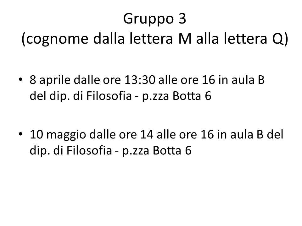 Gruppo 3 (cognome dalla lettera M alla lettera Q)