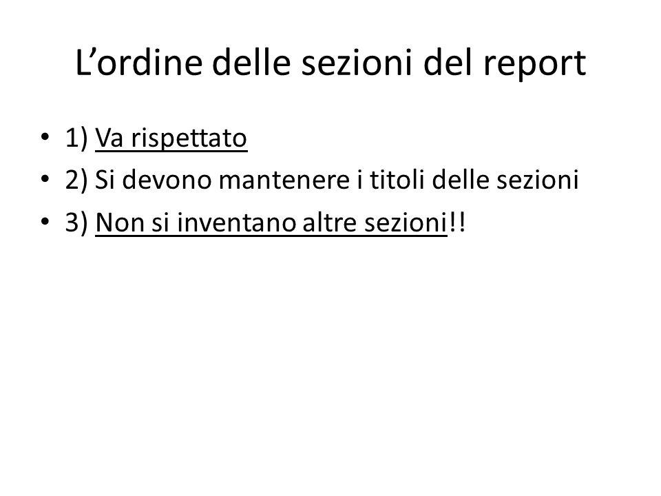 L'ordine delle sezioni del report