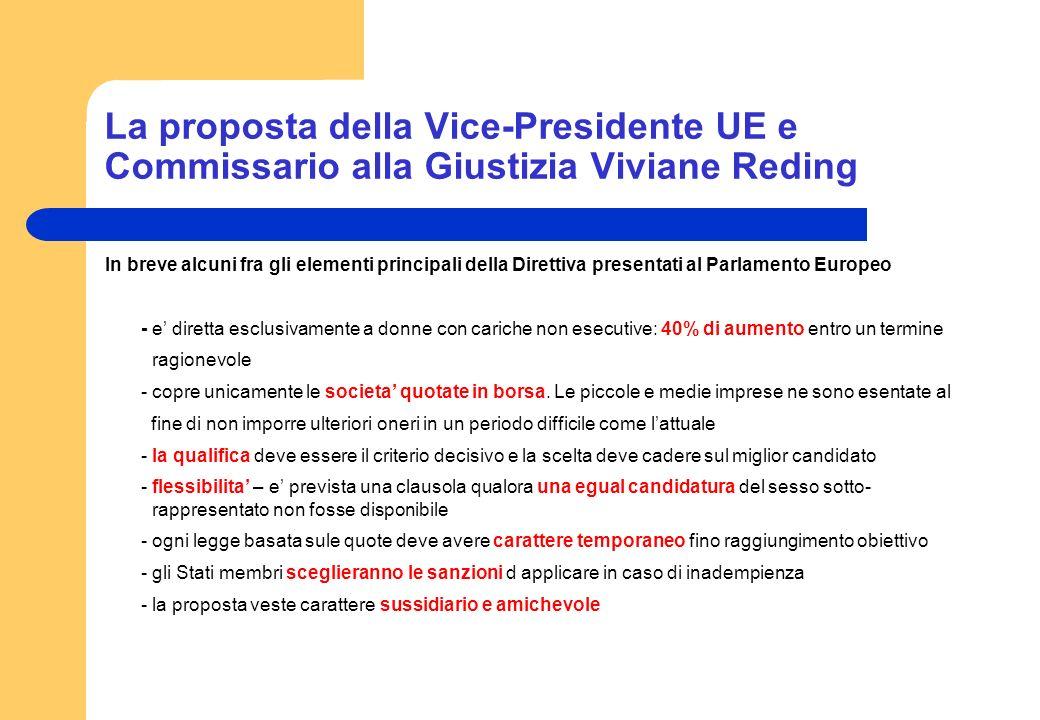 La proposta della Vice-Presidente UE e Commissario alla Giustizia Viviane Reding