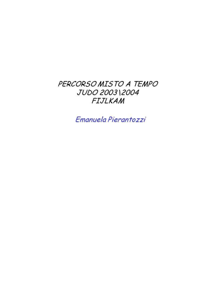 PERCORSO MISTO A TEMPO JUDO 2003\2004