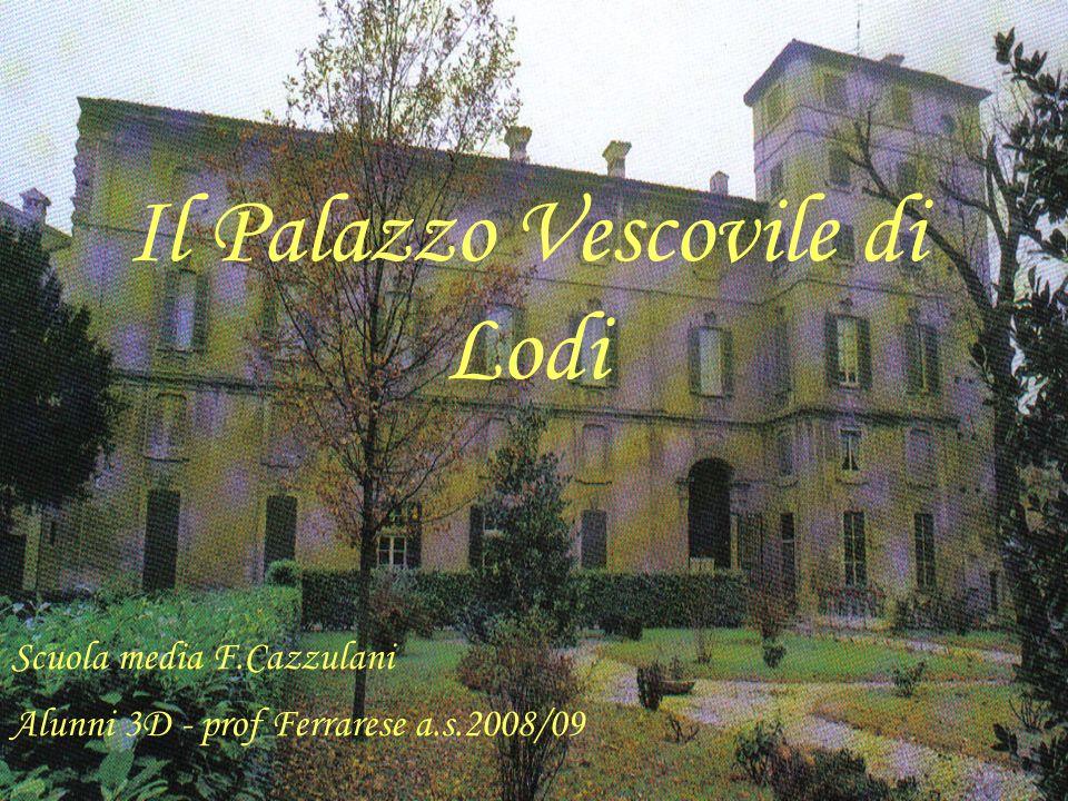 Il Palazzo Vescovile di Lodi