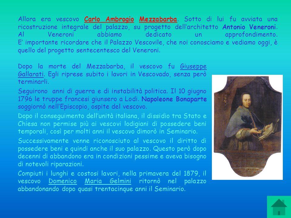 Allora era vescovo Carlo Ambrogio Mezzabarba