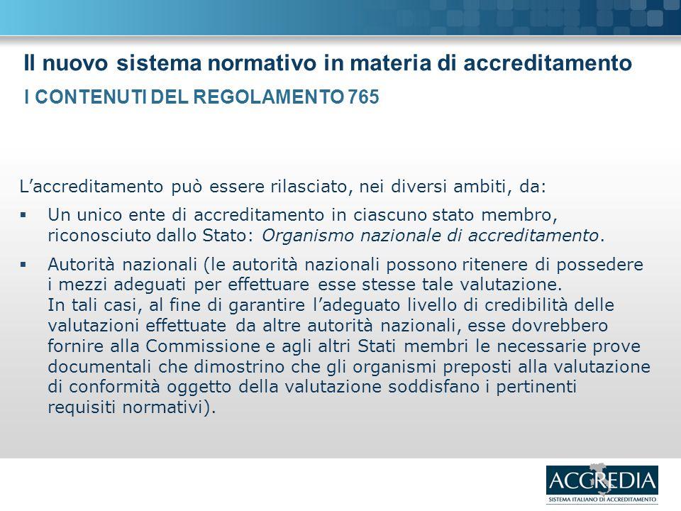 Il nuovo sistema normativo in materia di accreditamento