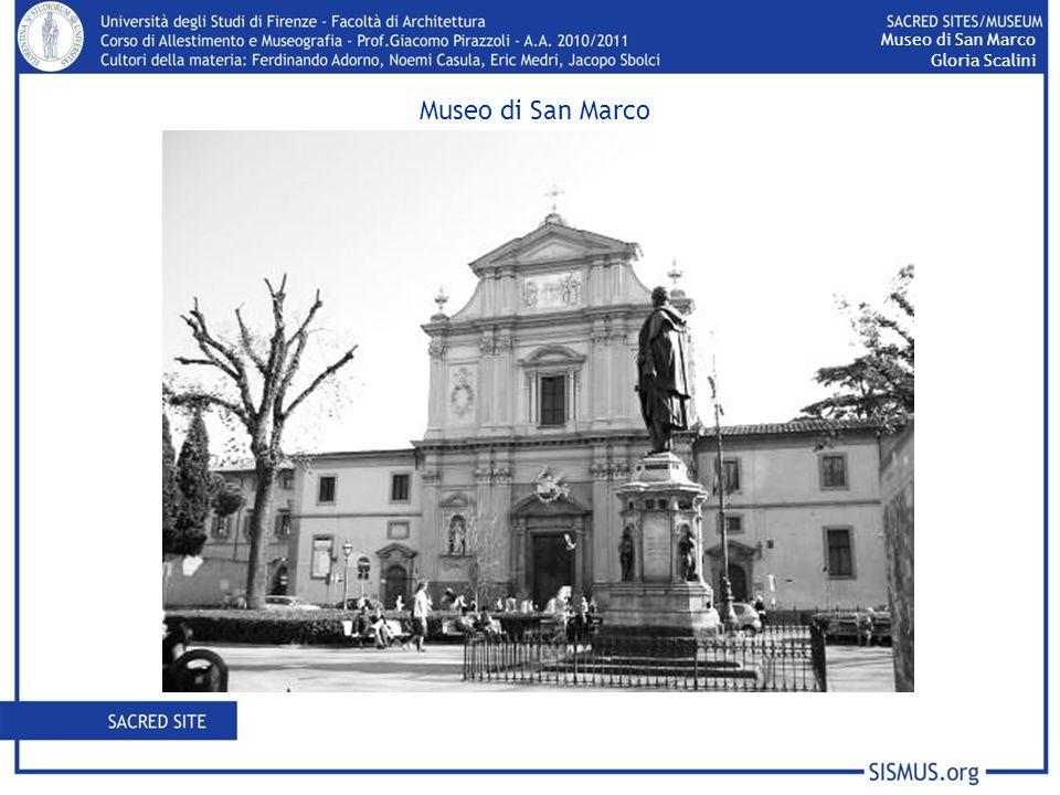 Museo di San Marco Gloria Scalini Museo di San Marco