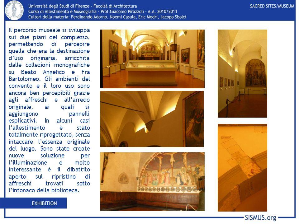 Il percorso museale si sviluppa sui due piani del complesso, permettendo di percepire quella che era la destinazione d'uso originaria, arricchita dalle collezioni monografiche su Beato Angelico e Fra Bartolomeo.