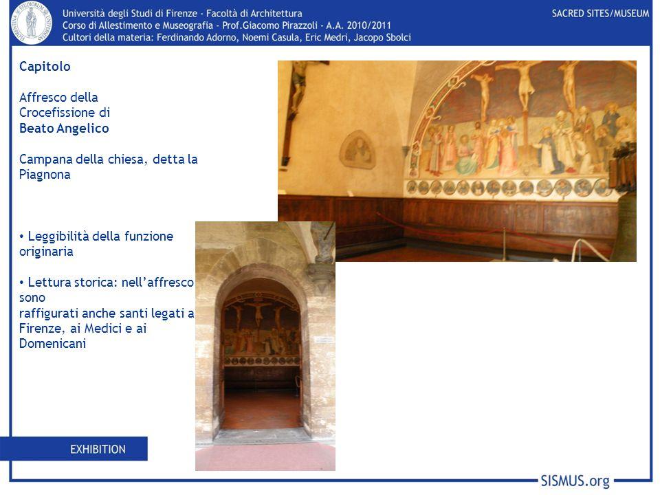 Capitolo Affresco della. Crocefissione di. Beato Angelico. Campana della chiesa, detta la Piagnona.