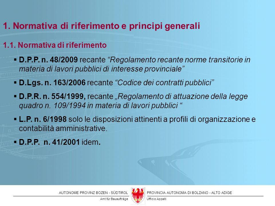 1. Normativa di riferimento e principi generali