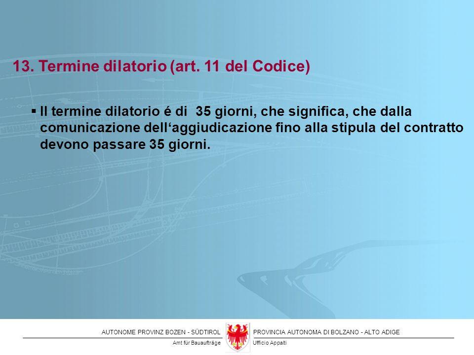 13. Termine dilatorio (art. 11 del Codice)
