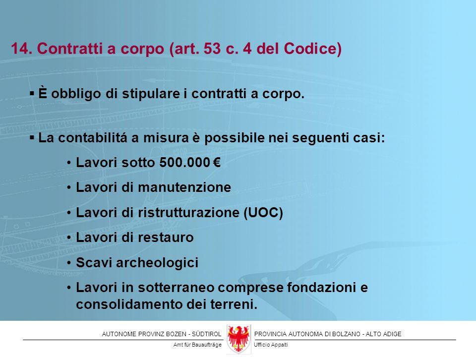 14. Contratti a corpo (art. 53 c. 4 del Codice)