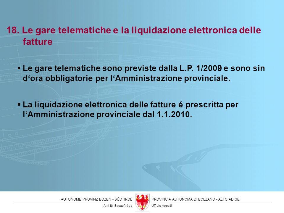18. Le gare telematiche e la liquidazione elettronica delle fatture
