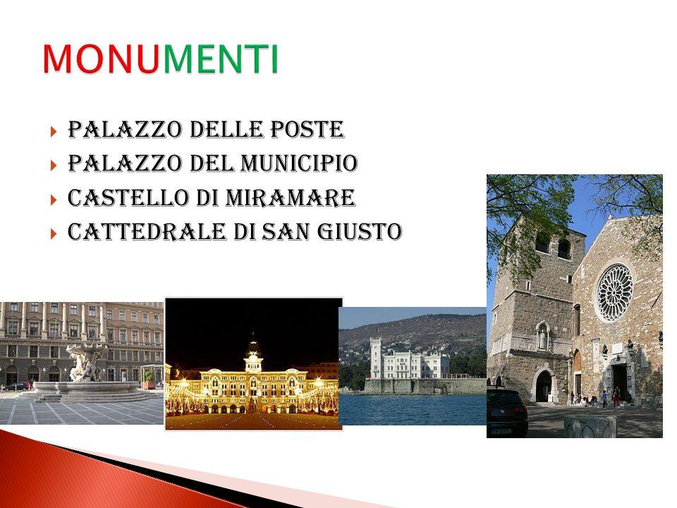 MONUMENTI Palazzo delle Poste Palazzo del Municipio