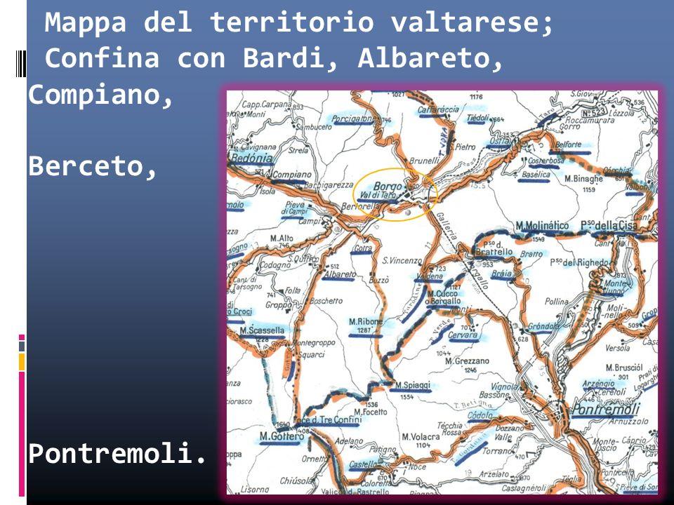 Mappa del territorio valtarese; Confina con Bardi, Albareto, Compiano, Berceto, Pontremoli.