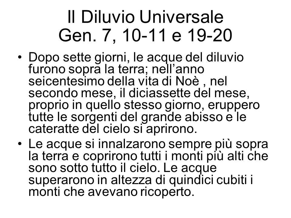 Il Diluvio Universale Gen. 7, 10-11 e 19-20