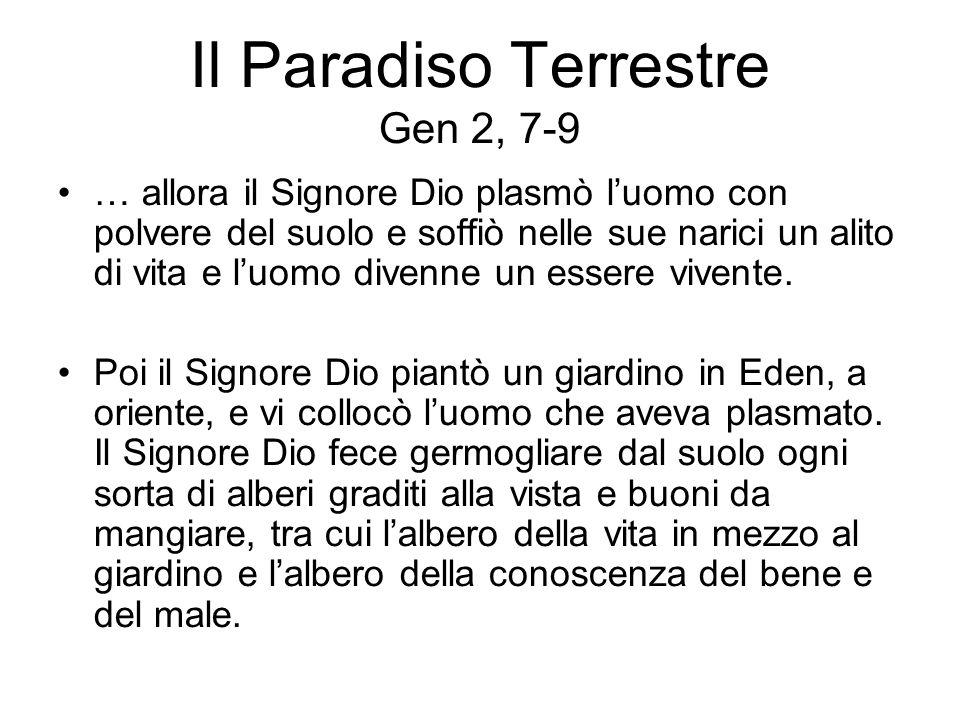 Il Paradiso Terrestre Gen 2, 7-9