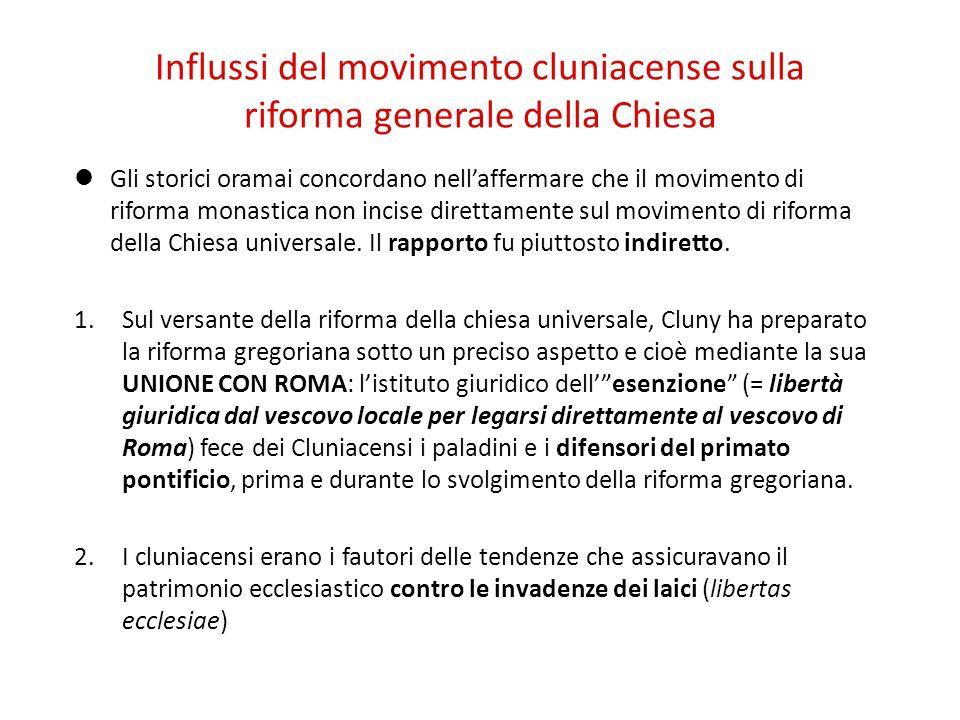 Influssi del movimento cluniacense sulla riforma generale della Chiesa