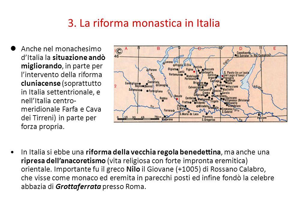 3. La riforma monastica in Italia