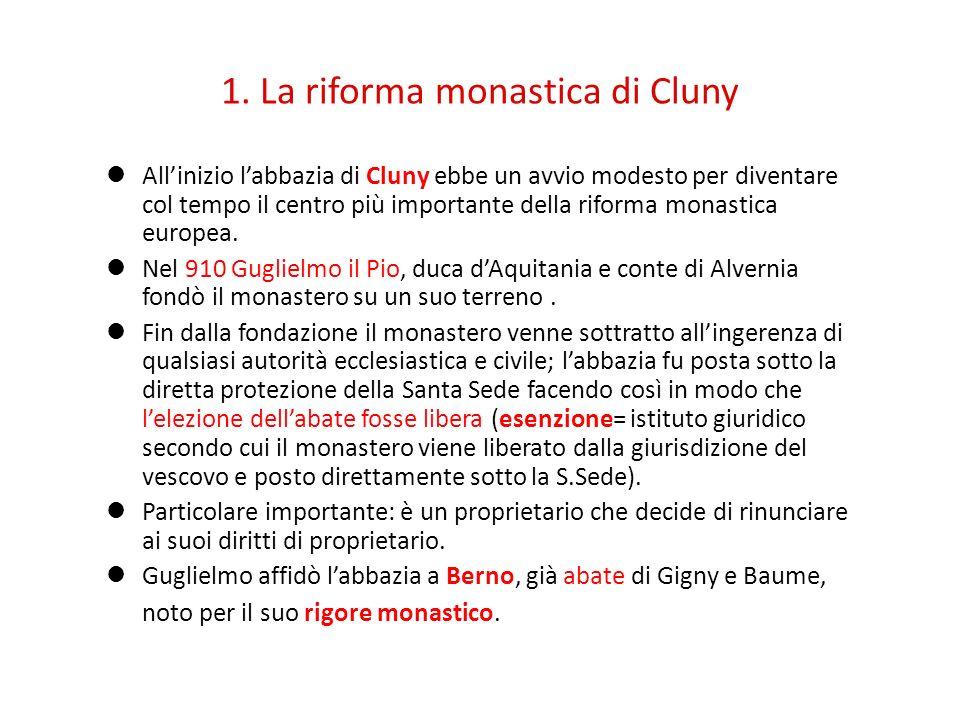 1. La riforma monastica di Cluny
