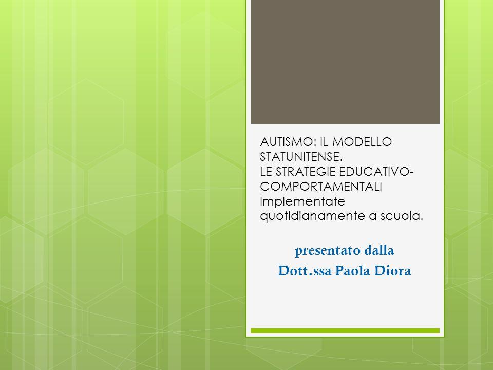 presentato dalla Dott.ssa Paola Diora