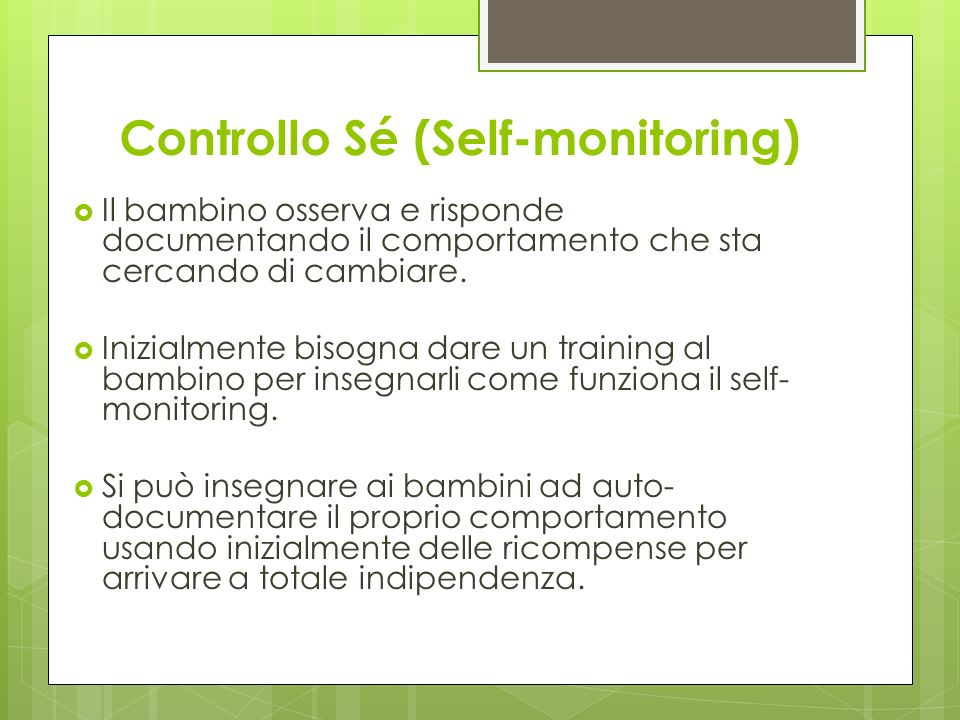 Controllo Sé (Self-monitoring)