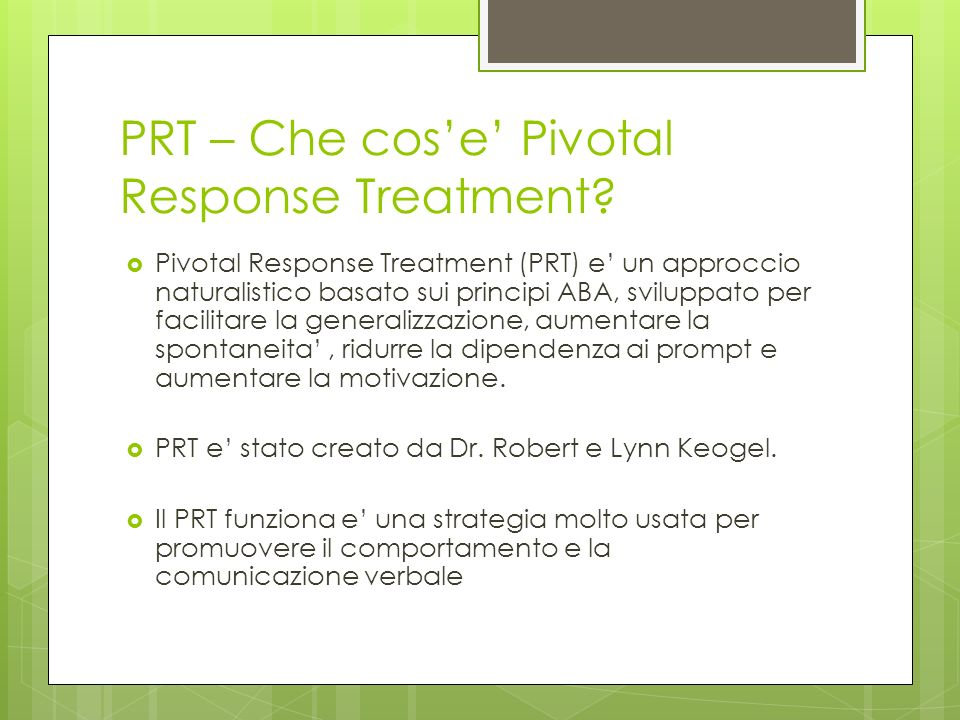 PRT – Che cos'e' Pivotal Response Treatment