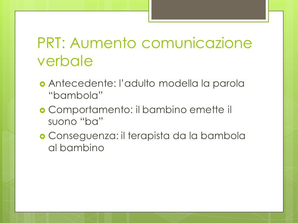 PRT: Aumento comunicazione verbale