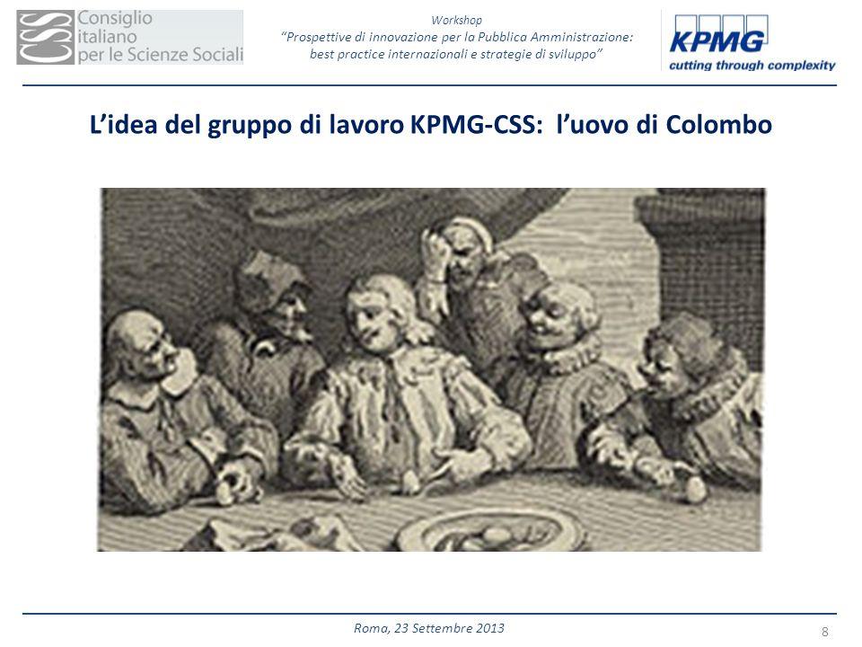 L'idea del gruppo di lavoro KPMG-CSS: l'uovo di Colombo