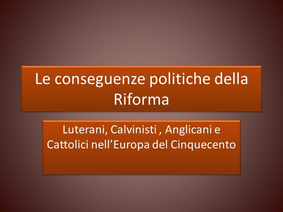 Le conseguenze politiche della Riforma