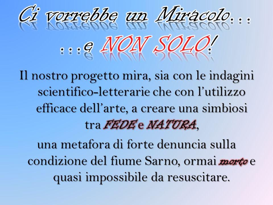 Ci vorrebbe un Miracolo… …e NON SOLO!