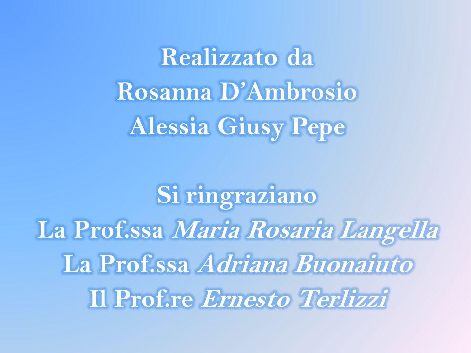 La Prof.ssa Maria Rosaria Langella La Prof.ssa Adriana Buonaiuto