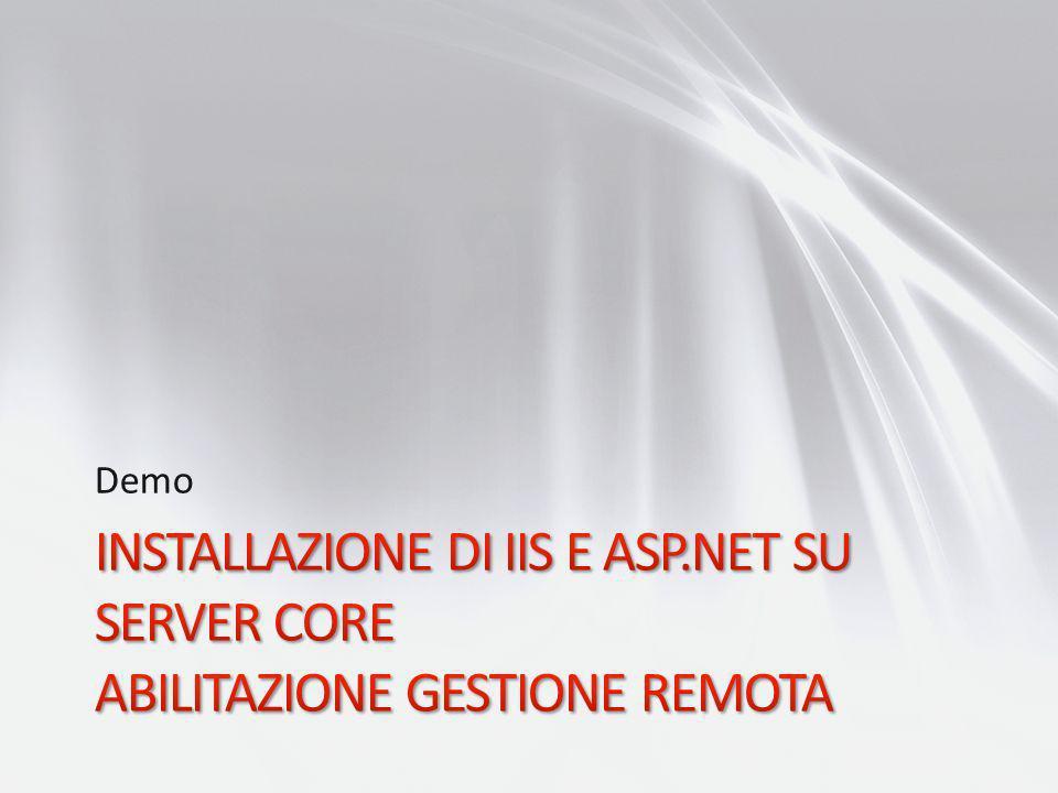 Demo Installazione di IIS e ASP.NET su Server Core abilitazione gestione remota