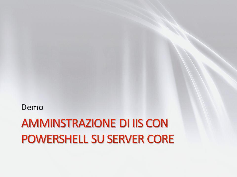 Amminstrazione di IIS con PowerShell su Server Core