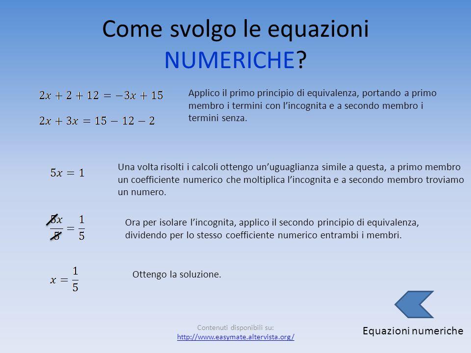 Come svolgo le equazioni NUMERICHE
