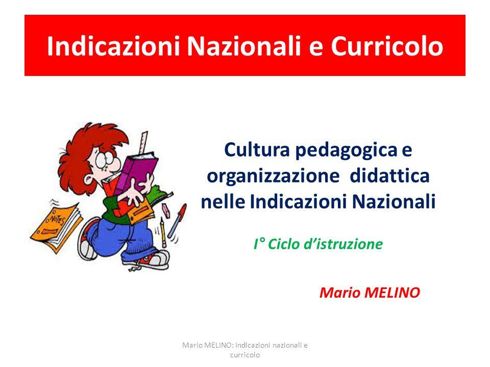 Indicazioni Nazionali e Curricolo