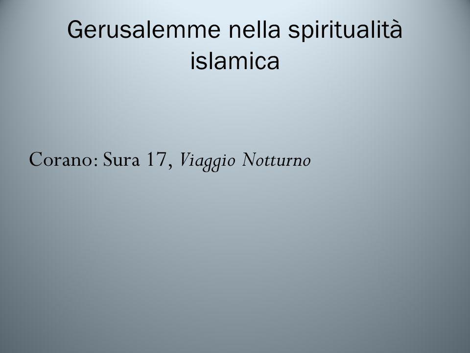 Gerusalemme nella spiritualità islamica