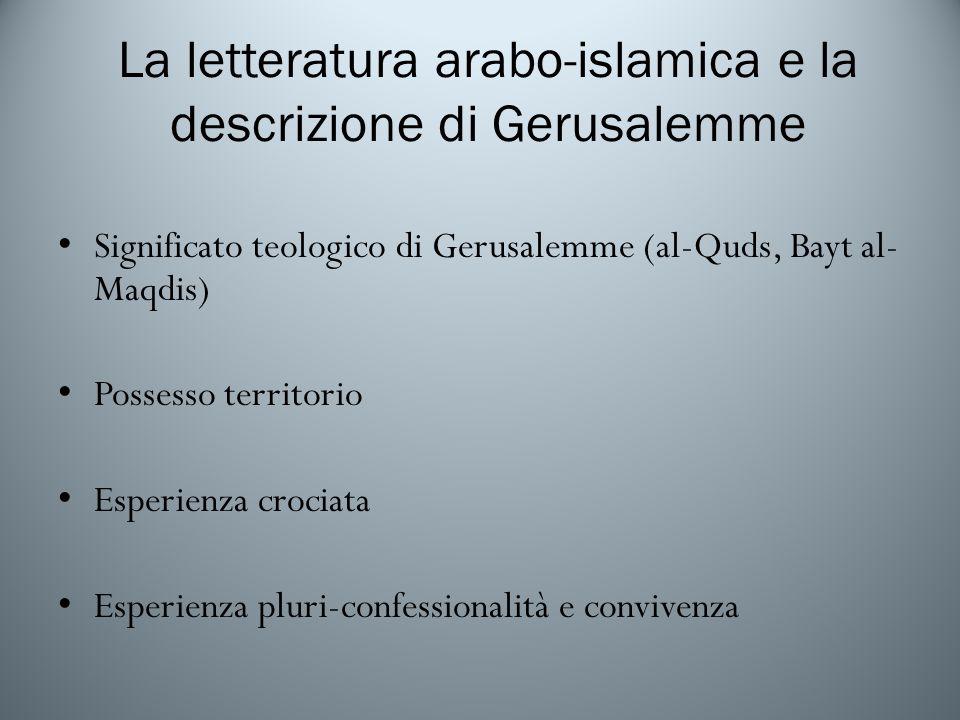 La letteratura arabo-islamica e la descrizione di Gerusalemme