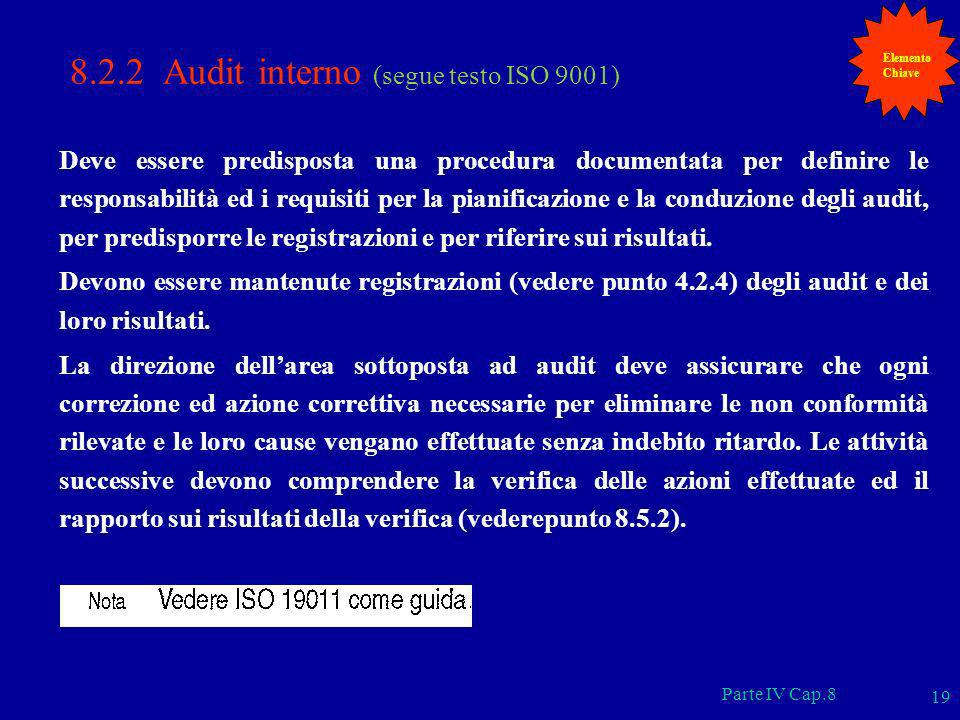 8.2.2 Audit interno (segue testo ISO 9001)