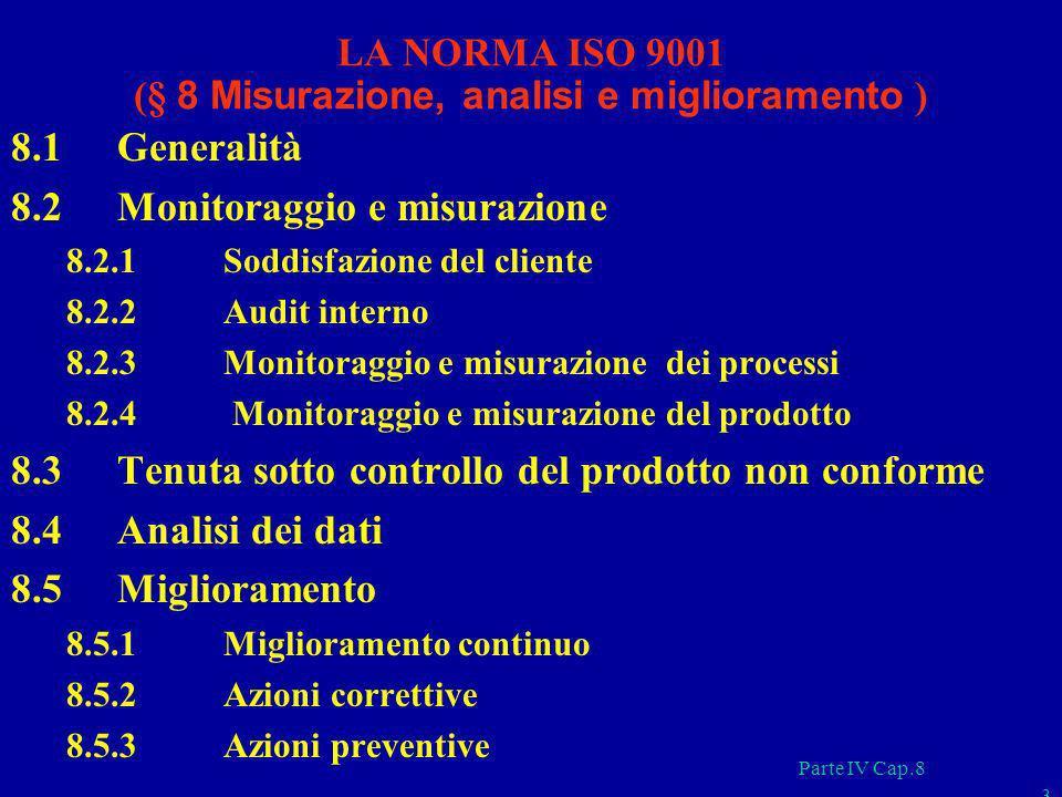 LA NORMA ISO 9001 (§ 8 Misurazione, analisi e miglioramento )