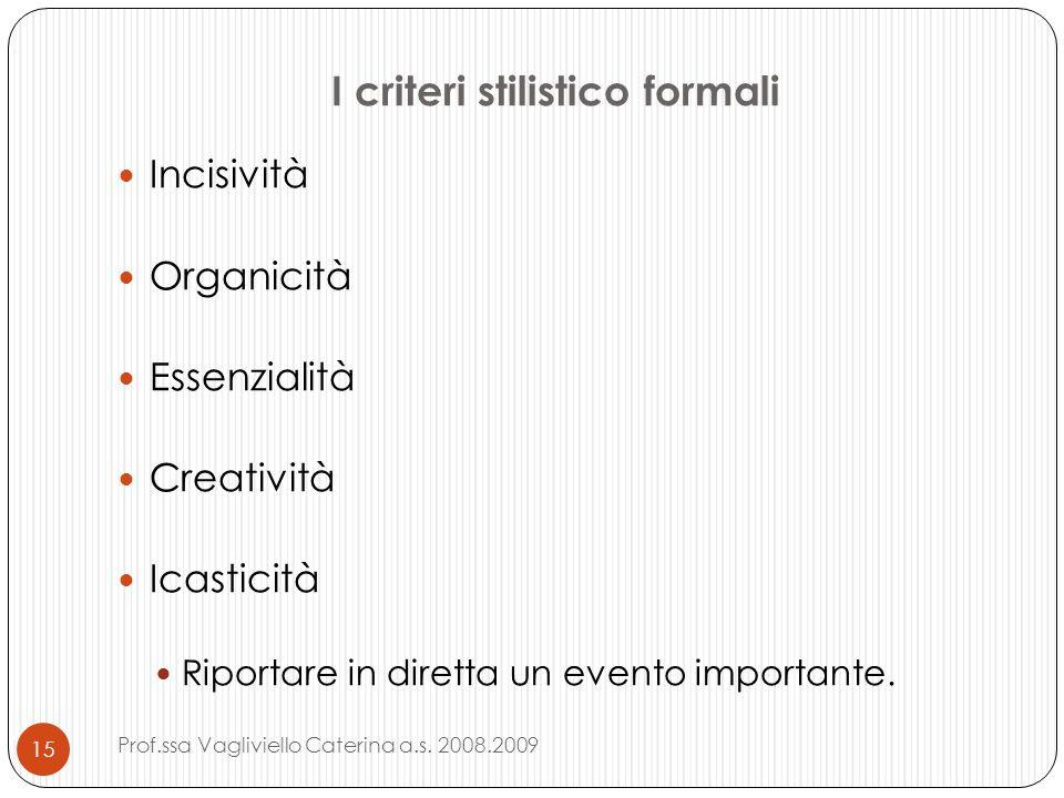 I criteri stilistico formali