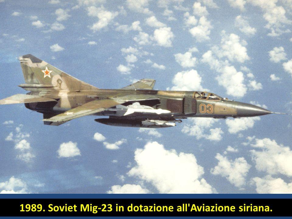 1989. Soviet Mig-23 in dotazione all Aviazione siriana.