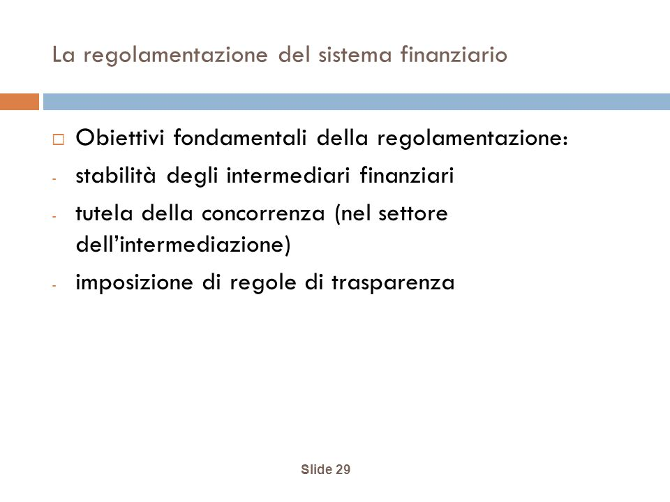 La regolamentazione del sistema finanziario