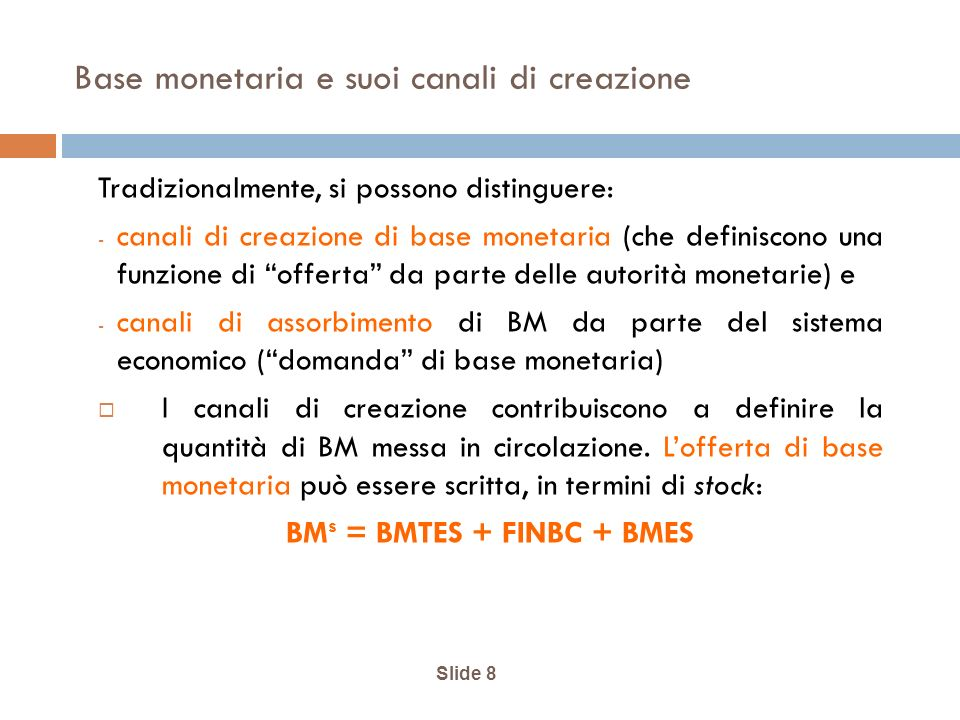 Base monetaria e suoi canali di creazione
