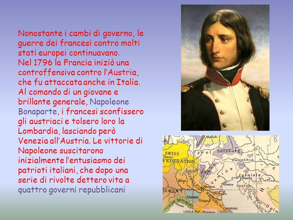 Nonostante i cambi di governo, le guerre dei francesi contro molti stati europei continuavano.