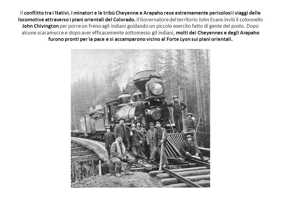 Il conflitto tra i Nativi, i minatori e le tribù Cheyenne e Arapaho rese estremamente pericolosi i viaggi delle locomotive attraverso i piani orientali del Colorado.