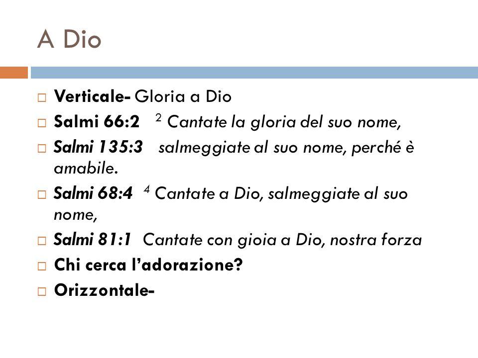 A Dio Verticale- Gloria a Dio