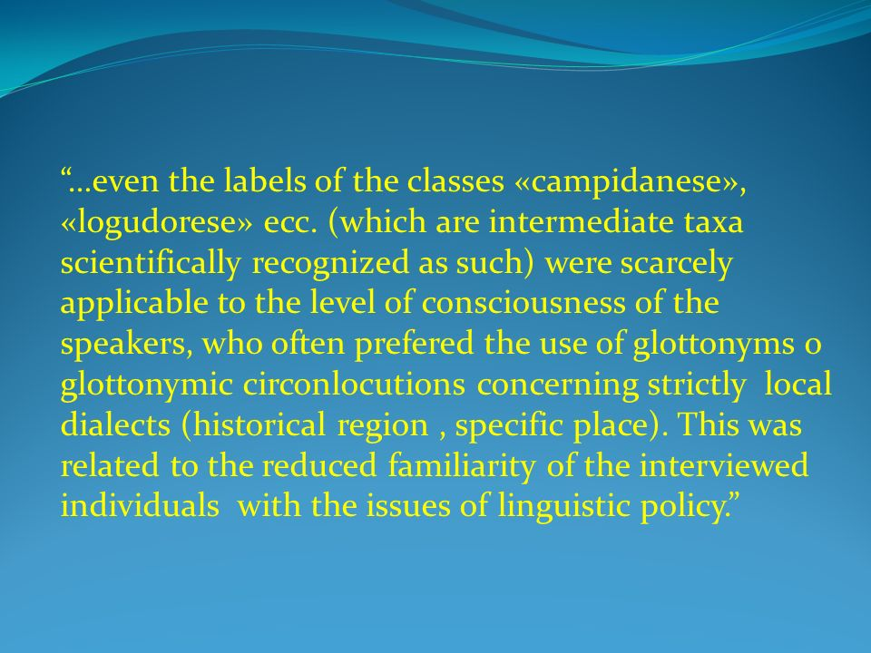 …even the labels of the classes «campidanese», «logudorese» ecc