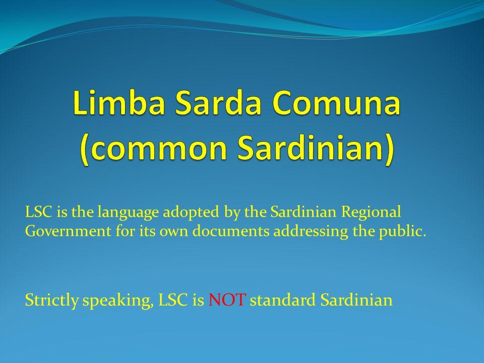 Limba Sarda Comuna (common Sardinian)