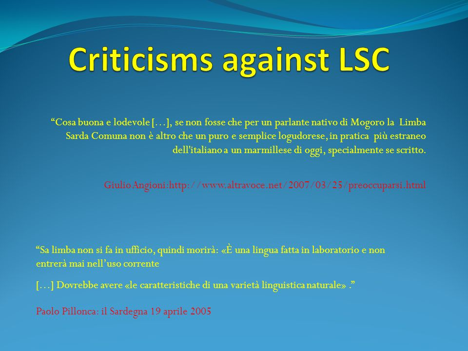 Criticisms against LSC