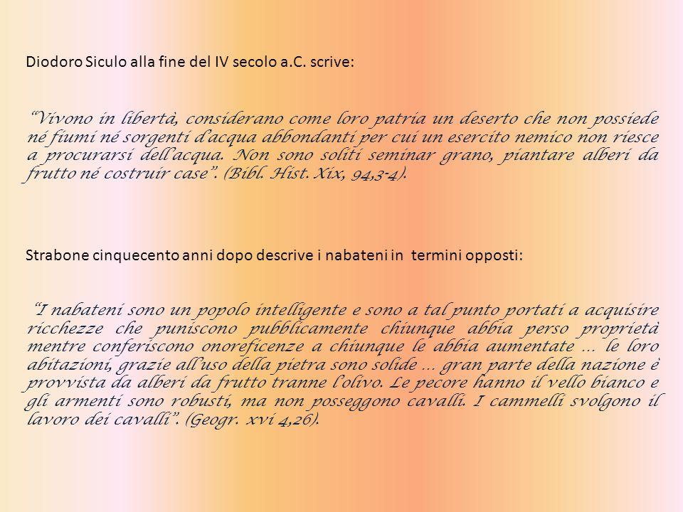 Diodoro Siculo alla fine del IV secolo a.C. scrive: