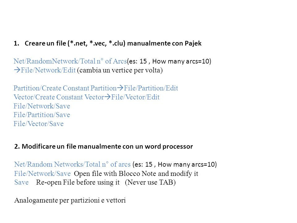 Creare un file (*.net, *.vec, *.clu) manualmente con Pajek